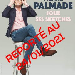 Report du One Man Show de Pierre Palmade