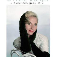Exposition Michèle Morgan